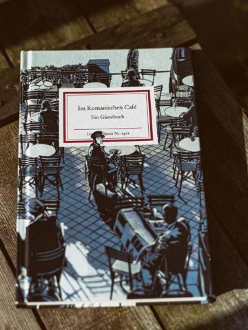 Im Romanischen Café - Eine Buchempfehlung